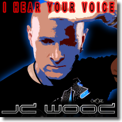 Cover: JD Wood - I Hear Your Voice