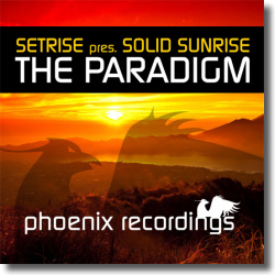 Cover: Setrise & Solid Sunrise - The Paradigm