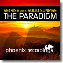 Cover:  Setrise & Solid Sunrise - The Paradigm