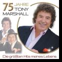 Tony Marshall - 75 Jahre Tony Marshall – Die größten Hits seines Lebens