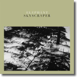 Cover: Elephant - Skyscraper