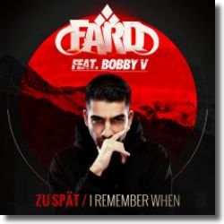 Cover: Fard feat. Bobby V - Zu spät / I Remember When