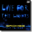 Cover:  Gromee feat. Ali Tennant - Live For The Lights