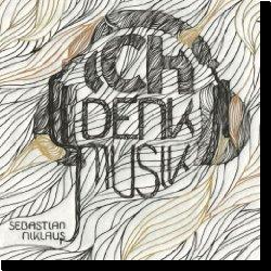 Cover: Sebastian Niklaus - Ich denk Musik