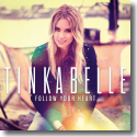 Cover:  TinkaBelle - Follow Your Heart