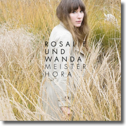 Cover: Rosalie und Wanda - Meister Hora