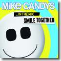 Cover:  Smile Together ... in the Mix - Mike Candys