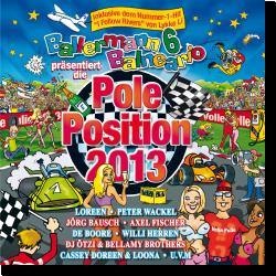 Cover: Ballermann 6 Balneario präsentiert Die Pole Positition 2013 - Various Artists