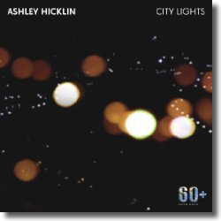 Cover: Ashley Hicklin - City Lights