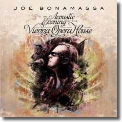 Cover: Joe Bonamassa - An Acoustic Evening At The Vienna Opera House