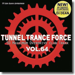Cover: Tunnel Trance Force Vol. 64 - Various Artists