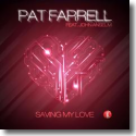 Cover:  Pat Farrell feat. John Anselm - Saving My Love