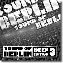 Cover: Sound Of Berlin Deep Edition Vol. 3 - Various Artists