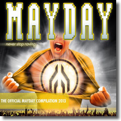 Cover: Mayday 2013 - Never Stop Raving - Various Artists