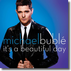 Cover: Michael Bublé - It's A Beautiful Day