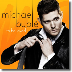 Cover: Michael Bublé - To Be Loved