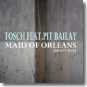 Cover:  Tosch feat. Pit Bailay - Maid Of Orleans (Booty Mix)