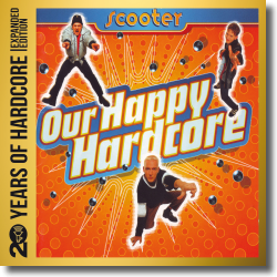 Cover: Scooter - 20 Years Of Hardcore - Expanded Edition