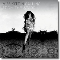 Cover: Miss Kittin - Calling From The Stars