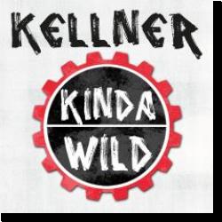 Cover: Kellner - Kinda Wild