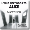 Cover:  Alan Silson - Living Next Door To Alice