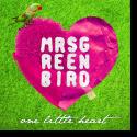 Cover:  Mrs. Greenbird - One Little Heart