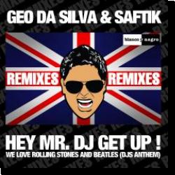 Cover: Geo Da Silva & Saftik - Hey Mr. DJ Get Up