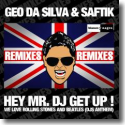 Cover:  Geo Da Silva & Saftik - Hey Mr. DJ Get Up