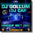 Cover: DJ Gollum feat. DJ Cap - HandzUp Isn't Dead  (8 Years Technobase Hymn)