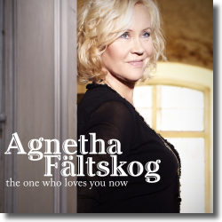 Cover: Agnetha Fältskog - The One Who Loves You Now