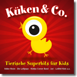 Cover: Küken & Co. - Tierische Superhits für Kids - Various Artists