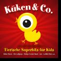 Cover:  Küken & Co. - Tierische Superhits für Kids - Various Artists