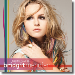 Cover: Bridgit Mendler - Hello My Name Is...