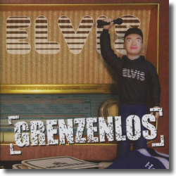 Cover: Elvis - Grenzenlos