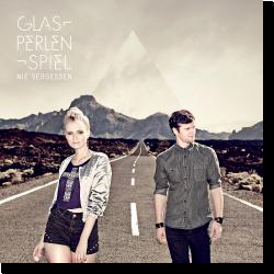 Cover: Glasperlenspiel - Nie vergessen