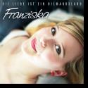 Cover:  Franziska - Die Liebe ist ein Niemandsland