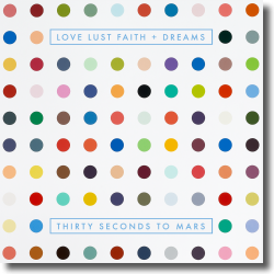 Cover: Thirty Seconds To Mars - Love Lust Faith + Dreams