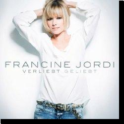 Cover: Francine Jordi - Verliebt geliebt