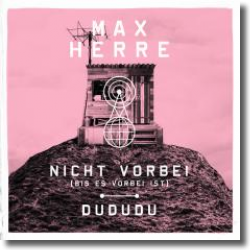 Cover: Max Herre - Nicht vorbei (bis es vorbei ist)