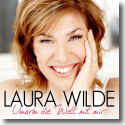 Cover:  Laura Wilde - Umarm die Welt mit mir