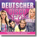 Cover:  Deutscher Disco Fox Hitmix 2 - Various Artists