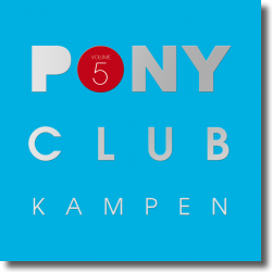 Cover: Pony Club Kampen Vol. 5 - Various Artists