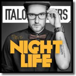 Cover: ItaloBrothers - This Is Nightlife
