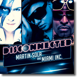 Cover: Martin Sola & Miami Inc - DisConnected