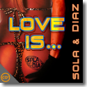 Cover:  Sola & Diaz - Love Is ...