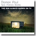 Cover: Damon Paul feat. Patricia Banks - The Sun Always Shines On Tv