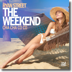 Cover: Ryan Street - The Weekend (Cha Cha Co Co)