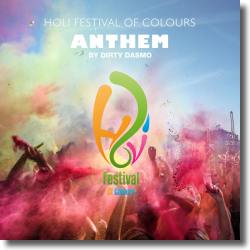 Cover: Dirty Dasmo - Holi Festival Of Colours Anthem