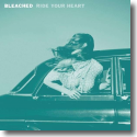 Cover:  Bleached - Ride Your Heart