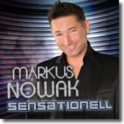 Cover: Markus Nowak - Sensationell